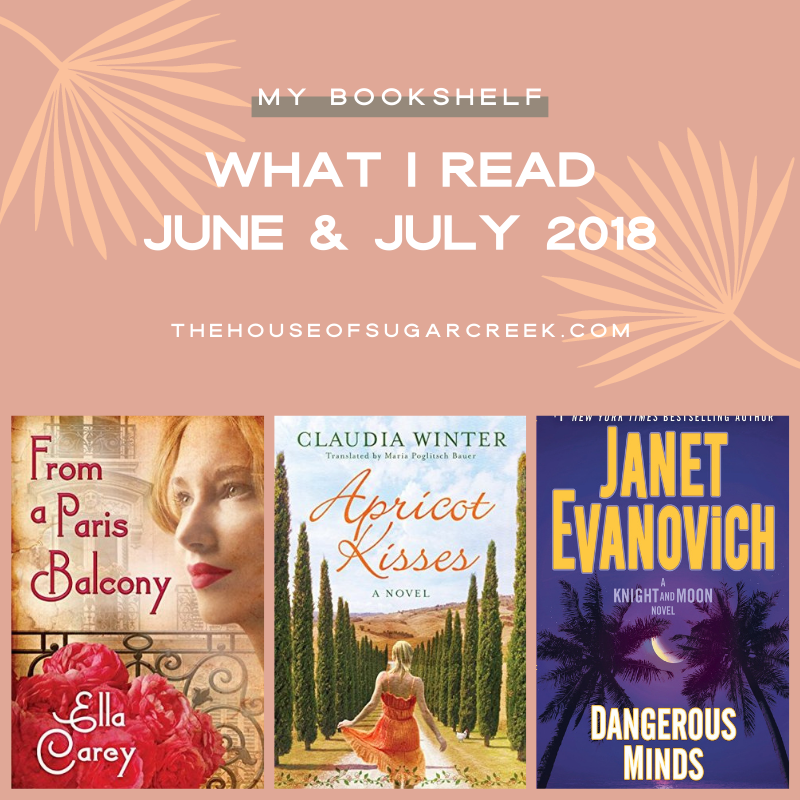 What I Read - June & July 2018