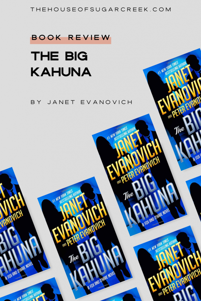 Book Review - The Big Kahuna by Janet Evanovich