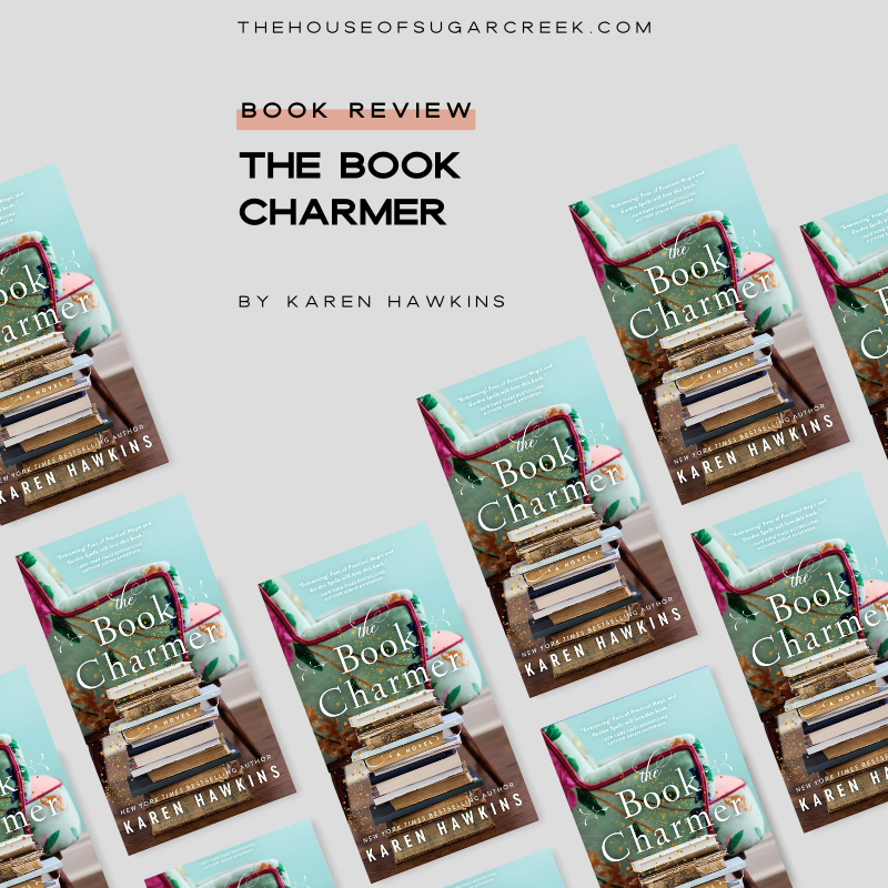 Book Review - The Book Charmer by Karen Hawkins