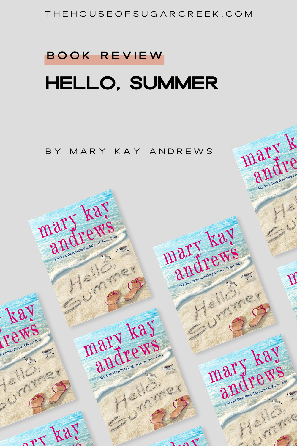 Book Review - Hello, Summer by Mary Kay Andrews