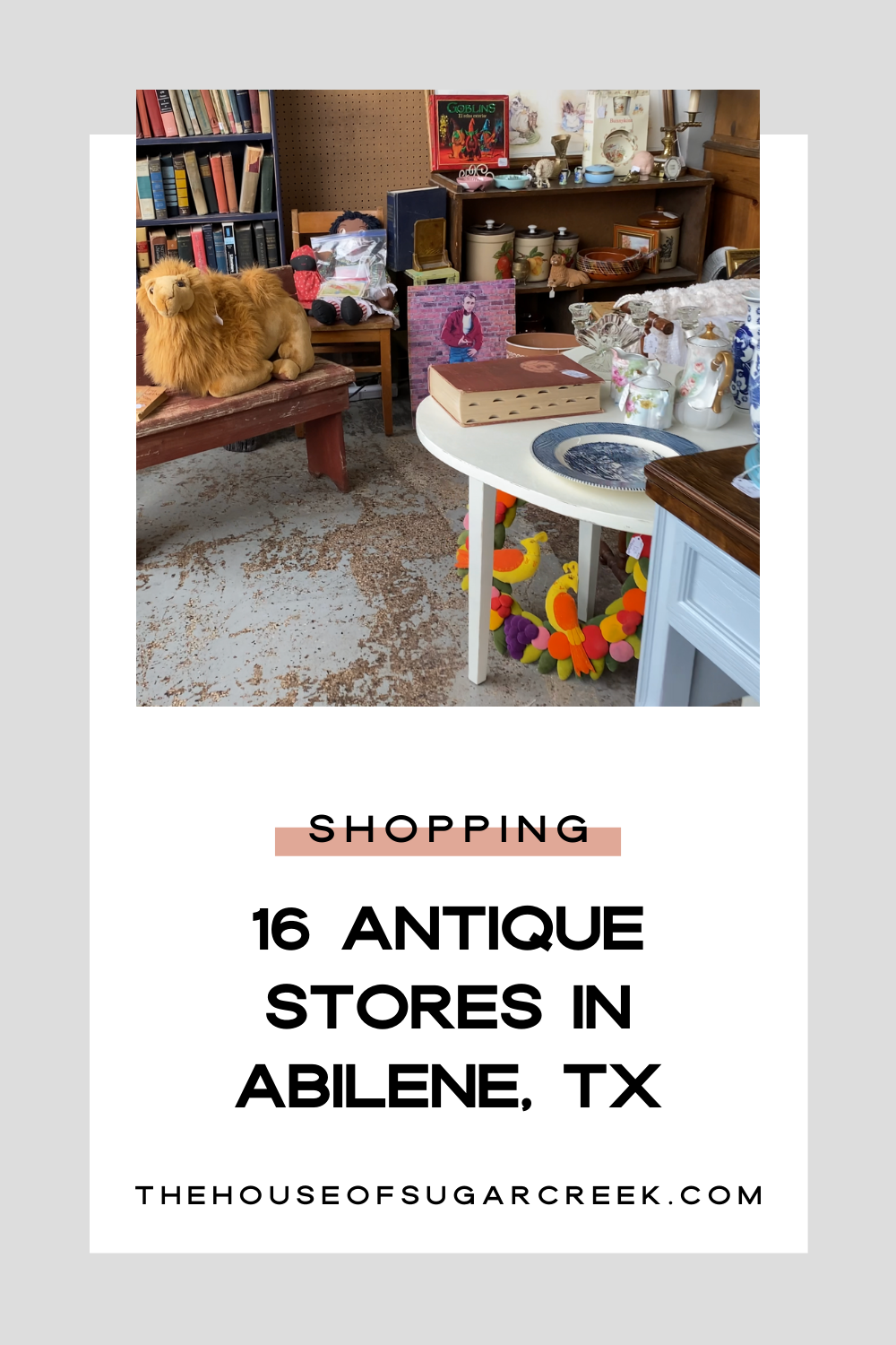 What Treasures Did I Find in Abilene, Texas? Find out in my latest YouTube video. Plus a great list of Antique Shops in Abilene!