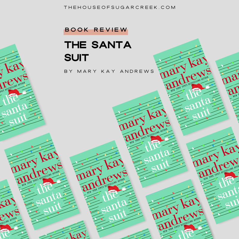 Book Review - The Santa Suit by Mary Kay Andrews